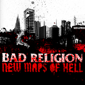 Bad Relgion - New Maps of Hell